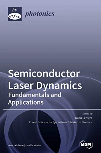 Semiconductor Laser Dynamics: Fundamentals and Applications