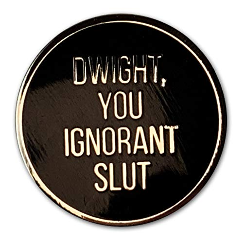 Toyzero Supply Dwight You Ignorant Office Enamel Pin