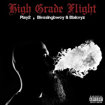 High Grade Flight