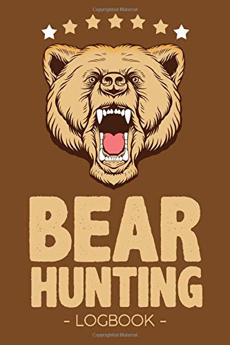 Bear Hunting Logbook: Professional Hunting Record Book For Hunting Enthusiasts