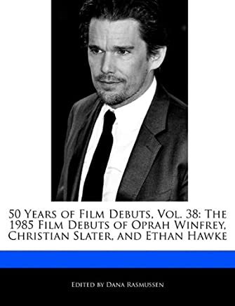 50 Years of Film Debuts, Vol. 38: The 1985 Film Debuts of Oprah Winfrey, Christian Slater, and Ethan Hawke
