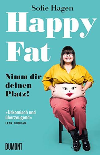 Happy Fat: Nimm dir deinen Platz!