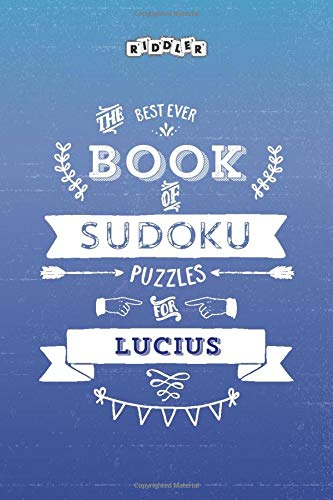 The Best Ever Book of Sudoku Puzzles for Lucius