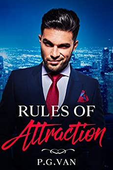 Rules of Attraction: A Family Rivalry Romance by [P.G. Van]
