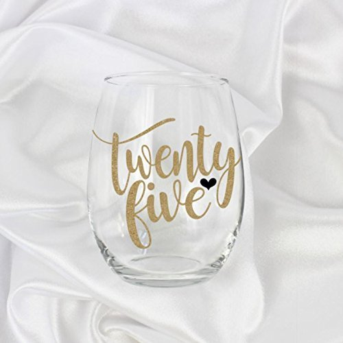 25th Birthday Gifts For Women Stemless Wine Glass 21oz 0079