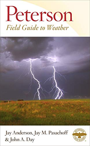 Peterson Field Guide to Weather (Peterson Field Guides)