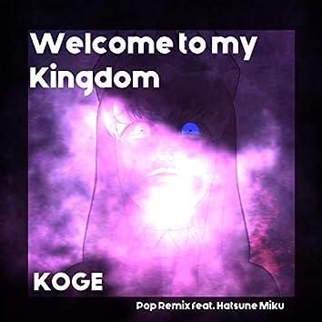 Welcome to My Kingdom (feat. Hatsune Miku)
