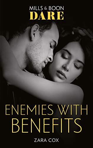 Enemies With Benefits (Mills & Boon Dare) (The Mortimers: Wealthy & Wicked, Book 5) (English Edition)