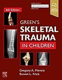 Green's Skeletal Trauma in Children
