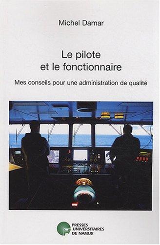 Le pilote et le fonctionnaire