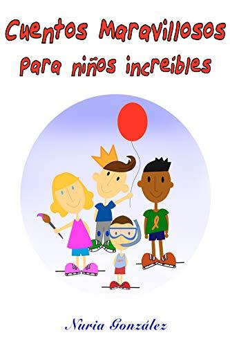 Cuentos maravillosos para niños increíbles: Cuentos infantiles para colorear