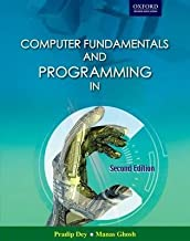 [Computer Fundamentals and Programming in C] [Author: Dey, Pradip] [July, 2013]