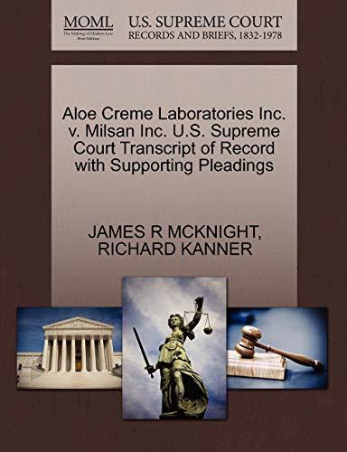 Aloe Creme Laboratories Inc. V. Milsan Inc. U.S. Supreme Court Transcript of Record with Supporting Pleadings