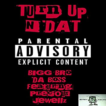 Turn Up in Dat (feat. Precious Jewells)