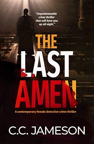 The Last Amen A Contemporary Female Detective Crime Thriller Detective Kate Murphy Mystery product image