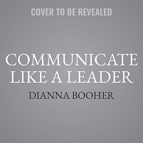 Communicate Like a Leader  By  cover art