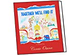 Together We'll Find It: Helping Kids deal with Covid (English Edition)