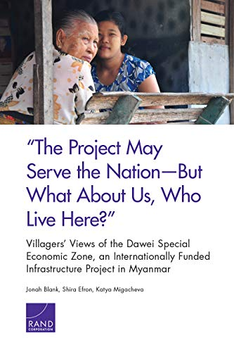 """""""The Project May Serve the Nation―But What About Us, Who Live Here?"""": Villagers' Views of the Dawei Special Economic Zone, an Internationally Funded Infrastructure Project in Myanmar"""