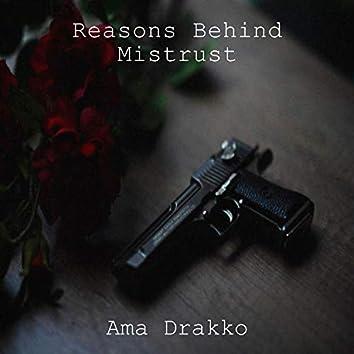 Reasons Behind Mistrust