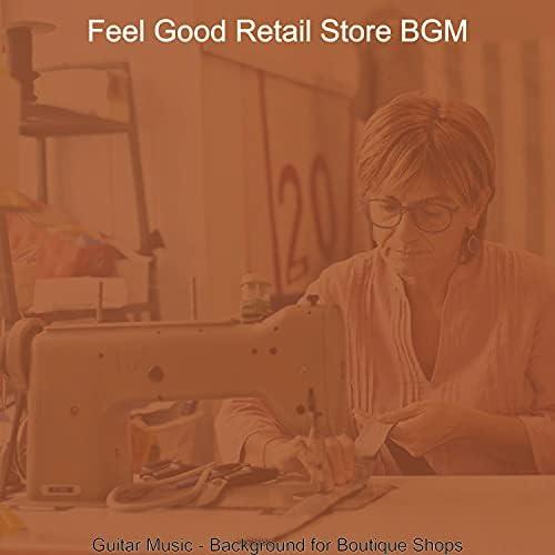 Feel Good Retail Store BGM