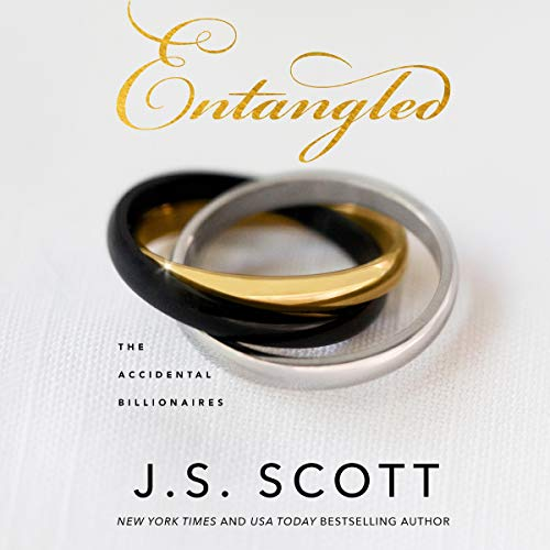 Entangled     The Accidental Billionaires, Book 2              By:                                                                                                                                 J. S. Scott                               Narrated by:                                                                                                                                 Elizabeth Powers                      Length: 6 hrs and 37 mins     11 ratings     Overall 4.8