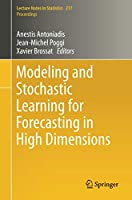 Modeling and Stochastic Learning for Forecasting in High Dimensions (Lecture Notes in Statistics)