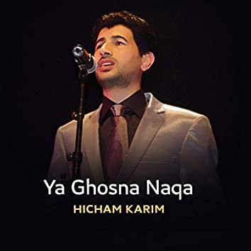Ya Ghosna Naqa (Inshad)