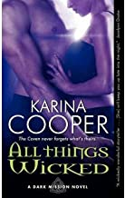All Things Wicked: A Dark Mission Novel (Dark Mission) (Paperback) - Common