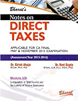 Notes on DIRECT TAXES (for CA Final) [in 13 Modules (Separate Books)] for A.Y. 2015-16