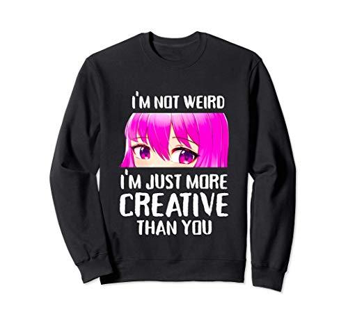 No Soy Raro Soy Más Creativo Que Tú Regalo De Anime Sudadera