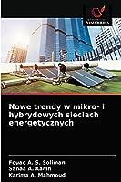 Nowe trendy w mikro- i hybrydowych sieciach energetycznych