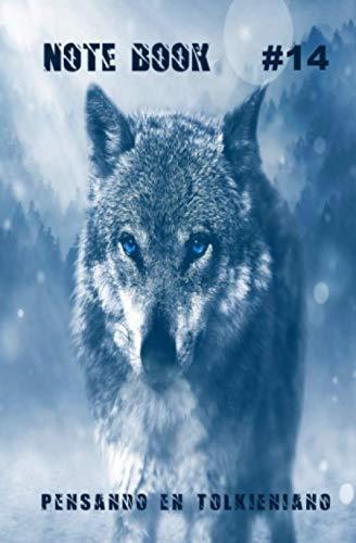 Note Book #14: Lobo azul (Pensado en Tolkieniano. Notebooks.)