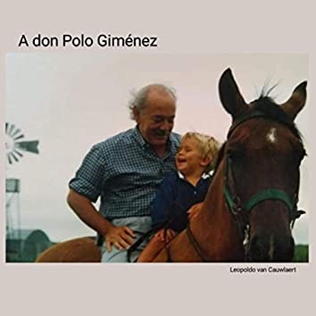 A don Polo Giménez