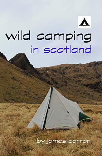 Wild Camping in Scotland (English Edition)