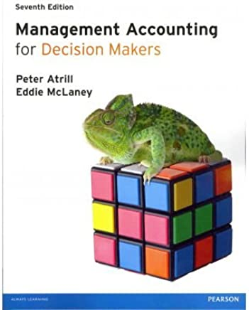[(Management Accounting for Decision Makers with MyAccountingLab Access Card)] [ By (author) Peter Atrill, By (author) Eddie McLaney ] [May, 2012]