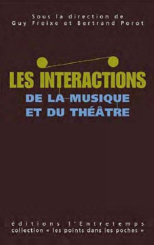 Les intéractions de la musique et du théâtre