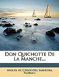 Don Quichotte De La Manche... - Nabu Press - 17/11/2011