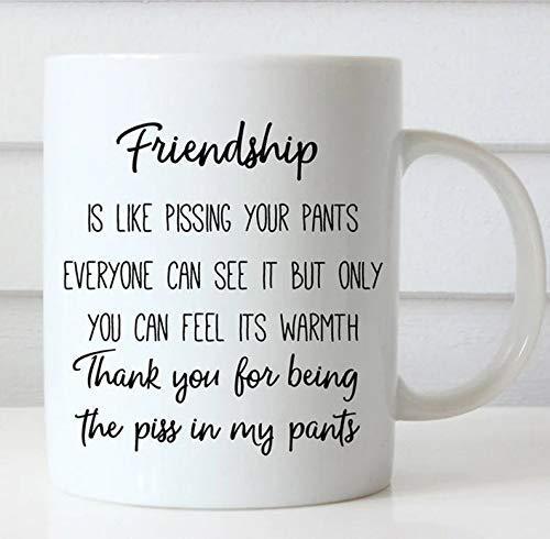 N\A FreundschaftistwiePissenindieHoseJederkannessehenBestieMug
