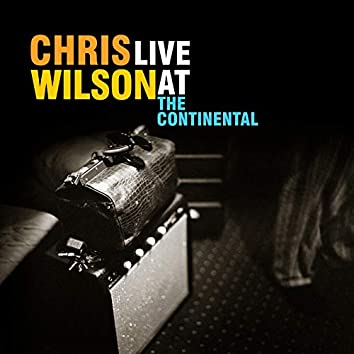 Live at the Continental (2021 Remastered Double Album)