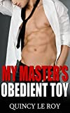 My Master's Obedient Toy: A Gay MM BDSM Public Humiliation Erotica