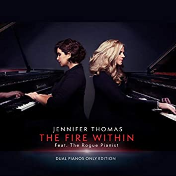 The Fire Within (Dual Pianos Only Edition)