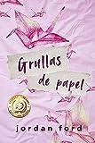 Grullas de Papel: (Spanish Edition)
