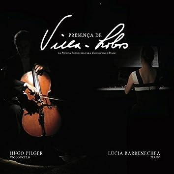 Presença de Villa-Lobos Na Música Brasileira para Violoncelo e Piano