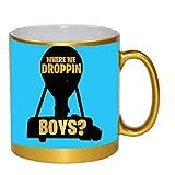 Where We Droppin Boys? 11 ounce Gold Ceramic Coffee Mug Tea Cup by EandM