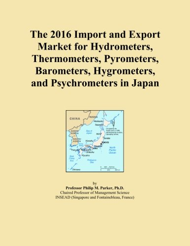 The 2016 Import and Export Market for Hydrometers, Thermometers, Pyrometers, Barometers, Hygrometers, and Psychrometers in Japan