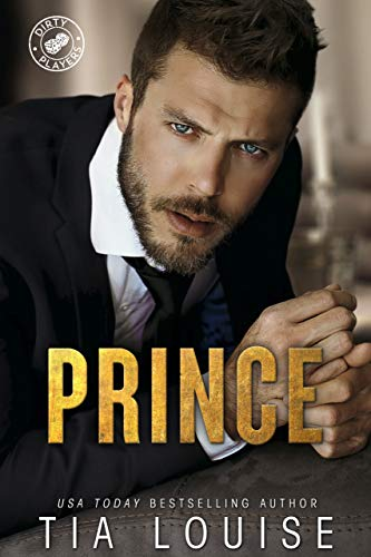 Prince: A thrilling, action-adventure romance. (Dirty Players Book 1)