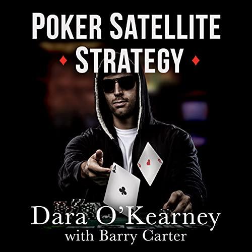 Poker Satellite Strategy cover art