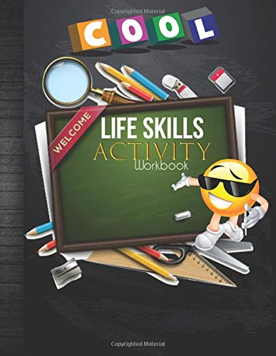 Life Skills Activity Workbook: Young Adults Life Skills Curriculum Practice Forms: Employment, Insurance, Credit Application, Lease Agreement, Checks ... Tracker Sheets for Homeschool or Classroom