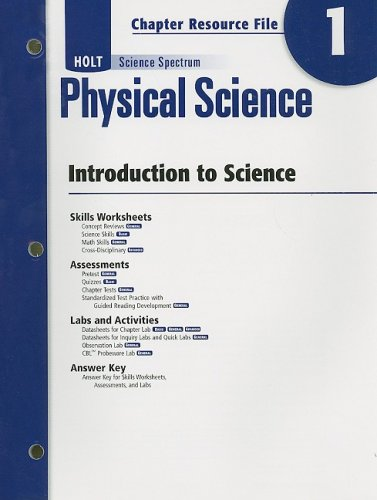 Holt Science Spectrum: Physical Science with Earth and Space Science: Chapter Resource File, Chapter 1: Introduction to