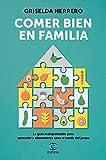 Comer bien en familia (F. COLECCION)...